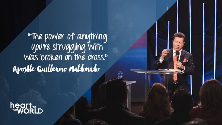 """""""The power of anything you're struggling with was broken on the cross."""" -Apostle Guillermo Maldonado [Daystar.com]"""