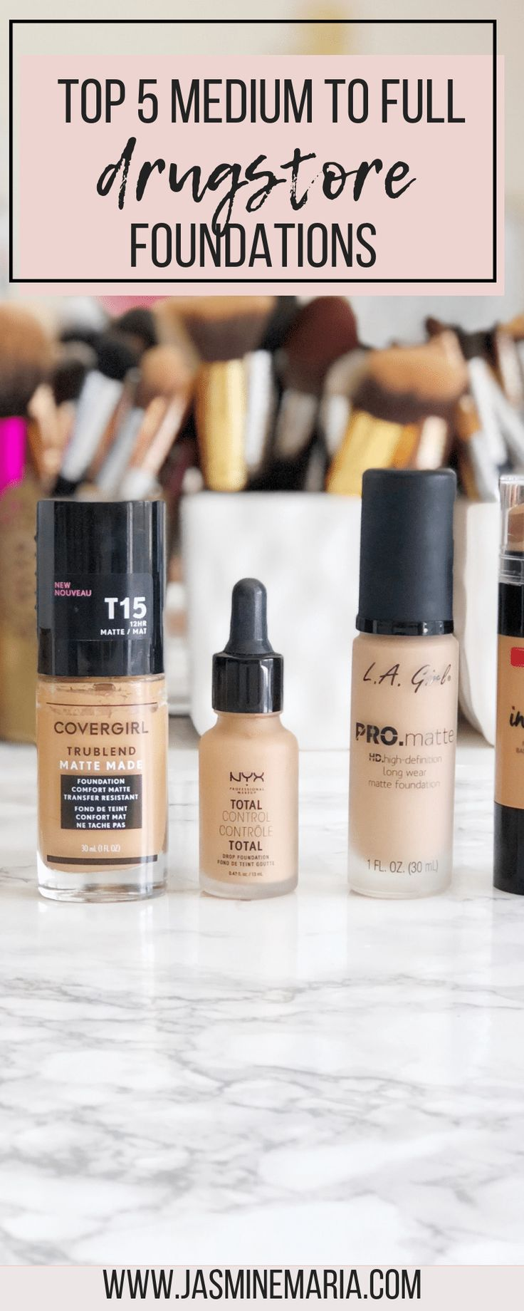 Top 5 Medium to Full Coverage Drugstore Foundations