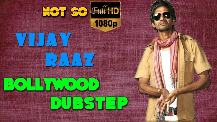 Vijay Raaz | Bollywood Dubstep | Episode - 09