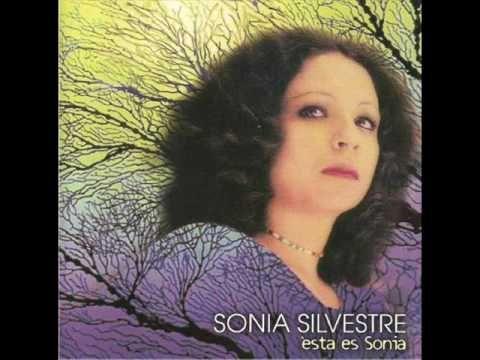 Sonia Silvestre - Donde Podre Gritarte Que Te Quiero (+playlist)