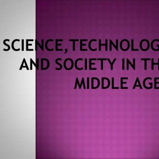 SCIENCE,TECHNOLOGY AND SOCIETY IN THE MIDDLE AGES   The period from 450 A.D. is commonly called the middle ages. This is usually divided into the so cal. http://slidehot.com/resources/middle-age-sts.47480/