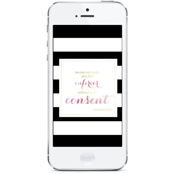 No one can make you feel inferior without your consent for #iphone #quote #wallpaper #freebie | Northern Belle Diaries