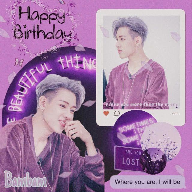 Bambam Birthday Wishes Got7 Birthday Wishes Got7 Birthdays Bambam