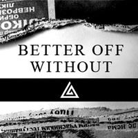 Cameron Angel - Better Off Without by cameronangel on SoundCloud