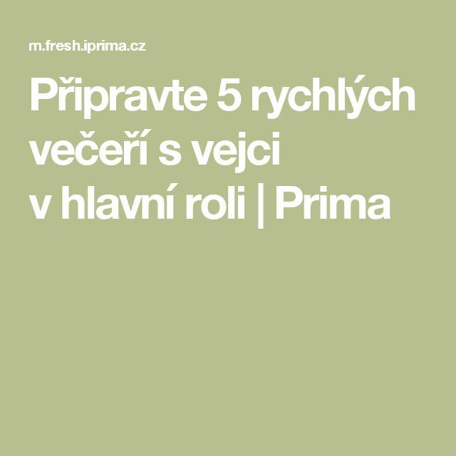 Připravte 5 rychlých večeří s vejci v hlavní roli | Prima