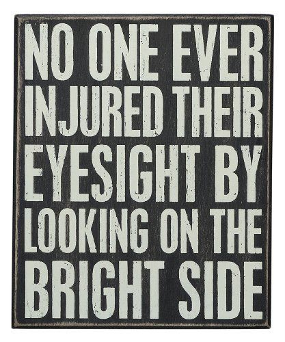 """""""No One Ever Injured Their Eyesight""""... Hanging or Standing Décor Wood Box Sign for the Home Bar - Office - Desk, Wall or Tabletop Display 8.5"""" X 7"""" by Primitives By Kathy, http://www.amazon.com/dp/B00CRINOYM/ref=cm_sw_r_pi_dp_kafksb0X29RKW"""