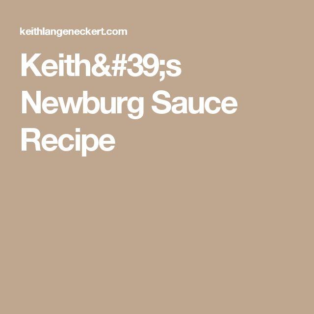 Keith's Newburg Sauce Recipe