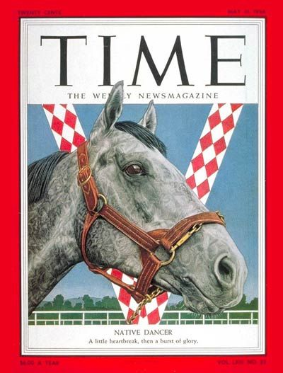 Native Dancer -- my horse has a lot more relatives on magazine covers than I do!!!