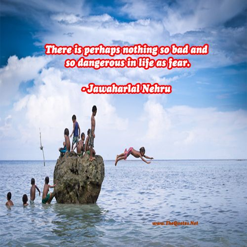 There is perhaps nothing so bad and so d... - Jawaharlal Nehru : Confidence Image
