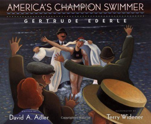 22 best school scott foresman reading images on pinterest americas champion swimmer gertrude ederle by david a adler httpwww fandeluxe Image collections