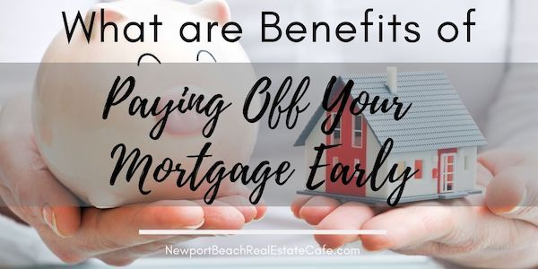 Should I Pay Off My Mortgage Early Mortgage Mortgage Loans