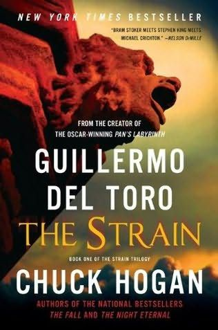 The Strain by Guillermo Del Toro and Chuck Hogan is the story of a virus, a vampire virus, and its arrival on a Boeing 777 landing in New York City.