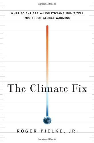 The Climate Fix: What Scientists and Politicians Won't Tell You About Global Warming by Roger Pielke Jr., http://www.amazon.com/dp/B003Z9JMQQ/ref=cm_sw_r_pi_dp_KYlRsb1Q1W6S5