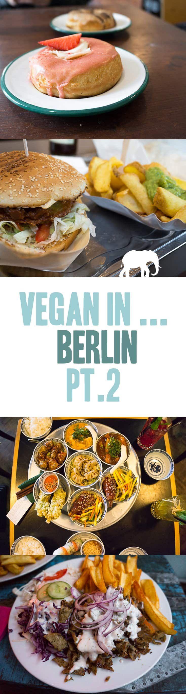 Vegan in Berlin, Germany Pt. 2 via @elephantasticv