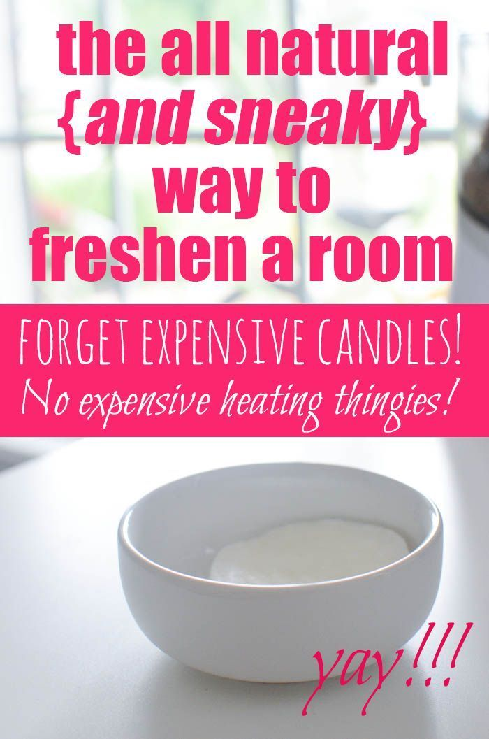 The all natural {and sneaky} way to freshen a room without buying candles or expensive scent thingies!