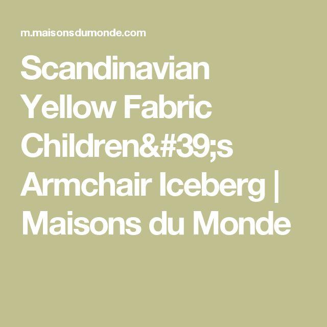 Scandinavian Yellow Fabric Children's Armchair Iceberg   Maisons du Monde