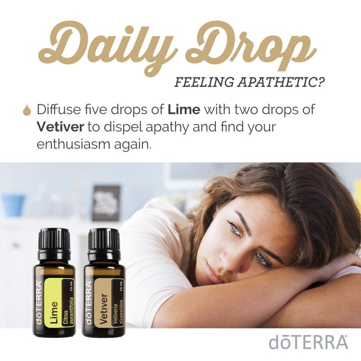 doTERRA for 'Apathetic' Here's a quick video and great essential oil usage tip I thought you would be interested in. https://doterra.com/US/en/dailydrop/emotional_wellness/01  To get daily videos and tips just like this one, download the daily drop app here. https://doterra.com/US/en/university/living/daily-drop
