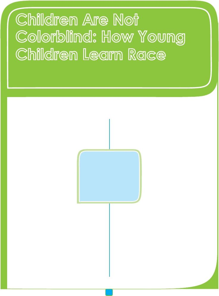 Children Are Not Colorblind: How Young Children Learn Race | Erin Winkler - Academia.edu