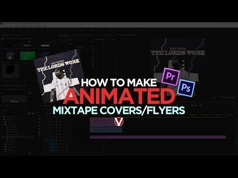 New video How To Make a ANIMATED Party Flyer, Mixtape Cover and More