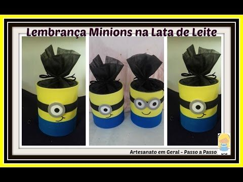 LEMBRANÇA LATA DE LEITE  MINIONS - YouTube