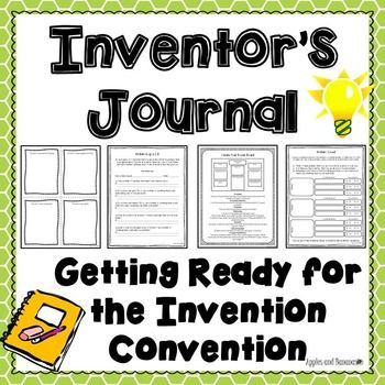 """Have you heard of the """"Invention Convention""""? The Invention Convention is a place where your aspiring inventors can showcase their greatest new inventions engineered and designed to solve problems in their world. This packet will provide your students everything needed to learn about the invention process and create their own inventions in preparation for their own Invention Convention."""