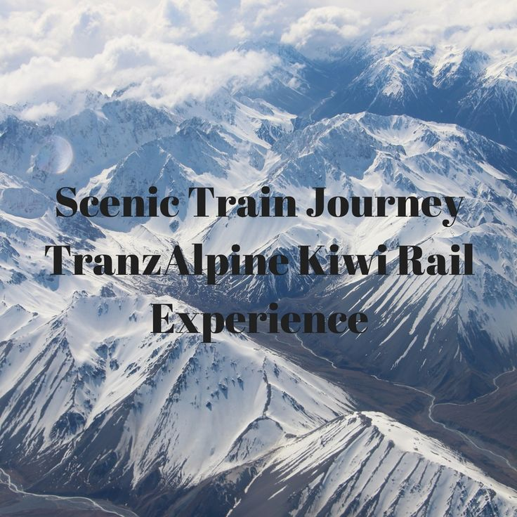 TranzAlpine Scenic Kiwi Rail Journey! A Journey that takes you through Southern Alps and the Canterbury Plains. Travel with kids and Children , checkout my experience on things to do in New Zealand,Christchurch
