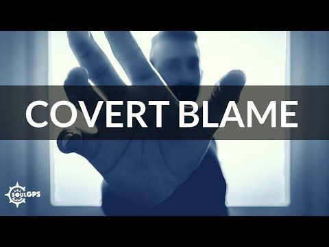 Word Manipulations of a Narcissist #2: Covert Blaming - YouTube