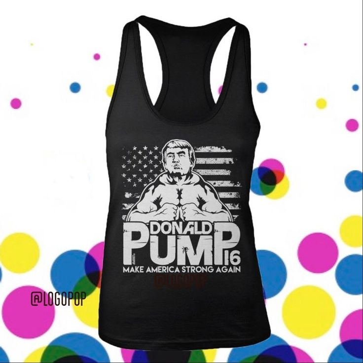 Donald Pump 2016 - Women's Tank - Make American Strong Again - Vote - Election - Trump - The Donald - Gym Humor - Gains by logopop on Etsy