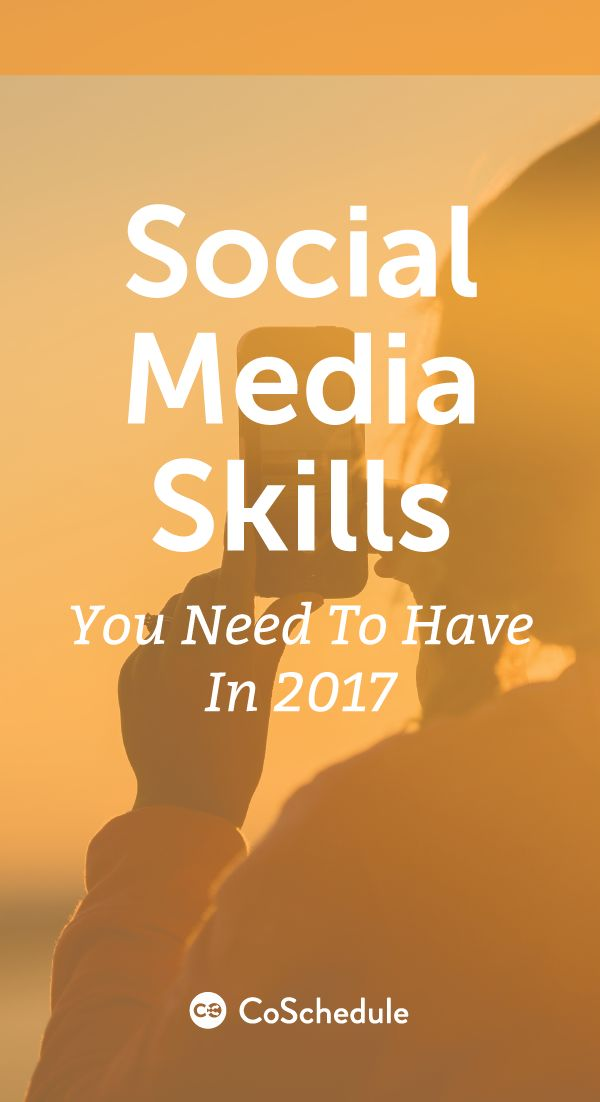 Do you have the right skills for social media? http://coschedule.com/blog/social-media-skills/?utm_campaign=coschedule&utm_source=pinterest&utm_medium=CoSchedule&utm_content=Social%20Media%20Skills%20You%20Need%20To%20Have%20In%202017