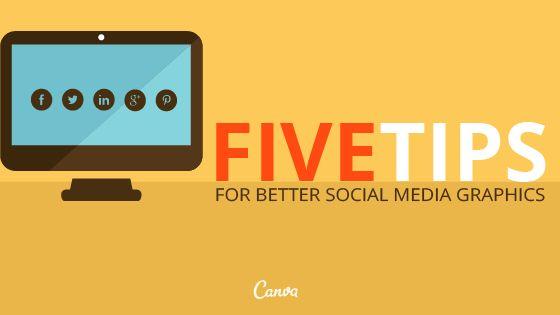 5 Tips for Better Social Media Graphics