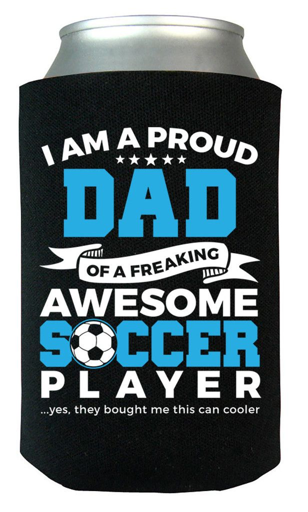 I am a proud Dad of a freaking awesome soccer player. Ultimate can cooler for any proud Dad of a soccer player. Order here - http://diversethreads.com/products/proud-dad-of-an-awesome-soccer-player-can-cooler