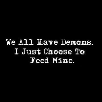 all have demons...