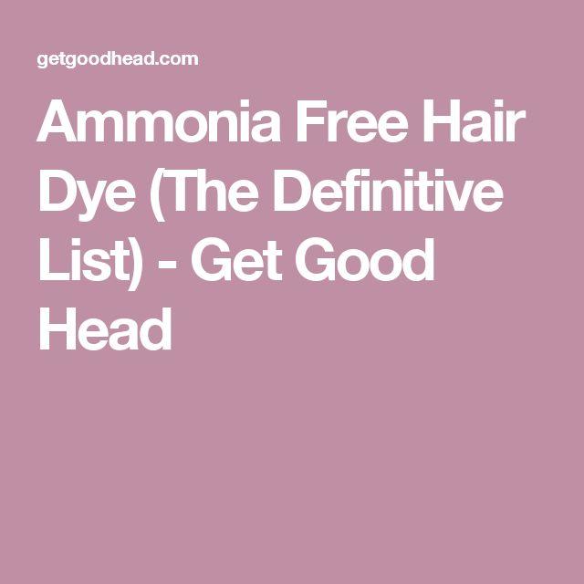 Ammonia Free Hair Dye (The Definitive List) - Get Good Head