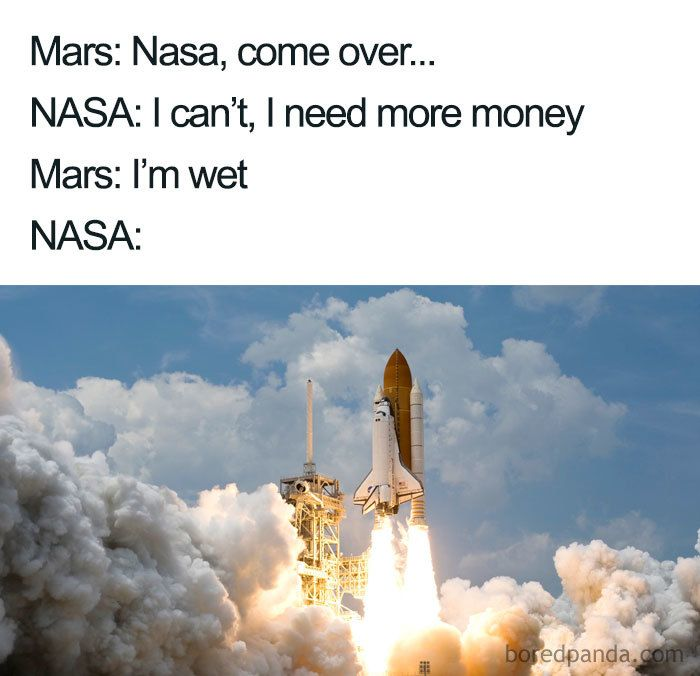 Funny Space Nasa Memes Funny Memes Nasa Funny Memes