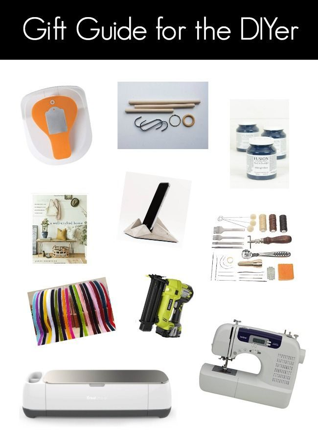 Gift Guides For The Diyers And The Home Decor Lovers Love Create Celebrate Creative Crafts Gift Guide Handyman Gifts