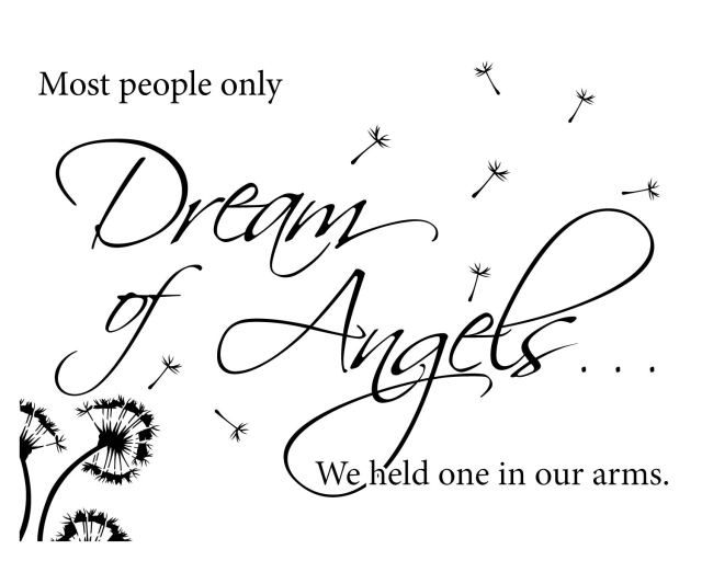 Free Printable Quote Most People Only Dream Of Angels 60x60 Infant Fascinating Baby Loss Quotes
