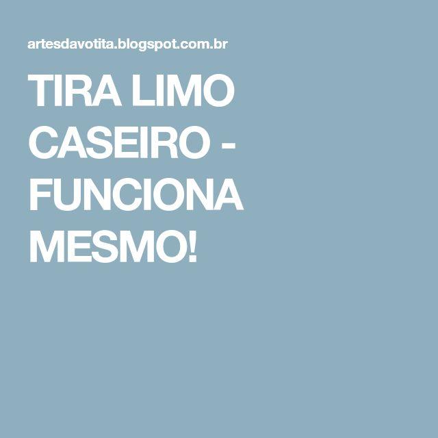 TIRA LIMO CASEIRO - FUNCIONA MESMO!