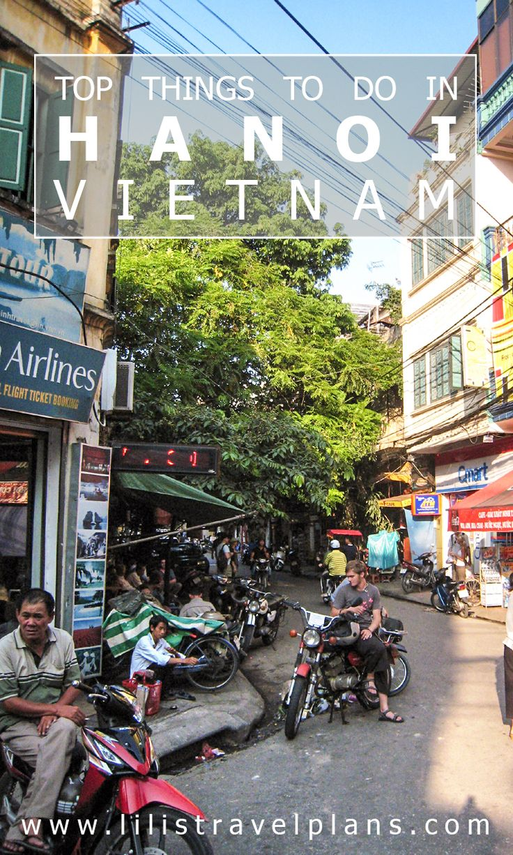 CITY GUIDE The best things to do in Hanoi, Vietnam