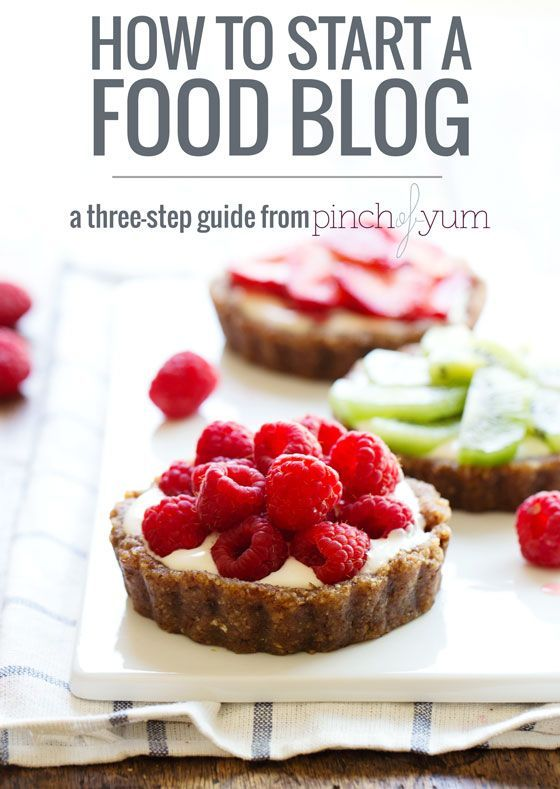 How to start a food blog. A three-step guide from Pinch of Yum.