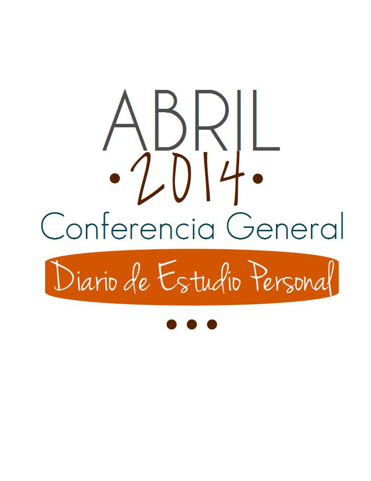 Untrendy Life: Conferencia General Diario de Estudio Personal - General Conference Study Journal in Spanish