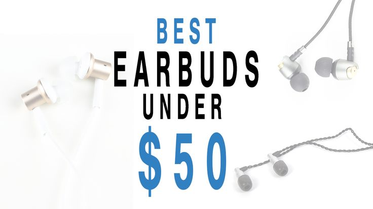 $50 can get you plenty of things, including some really great sounding earbuds. We look at the best earbuds under $50 in this article.