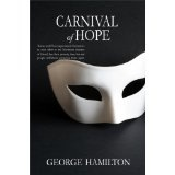 Carnival of Hope (Kindle Edition)By George Hamilton