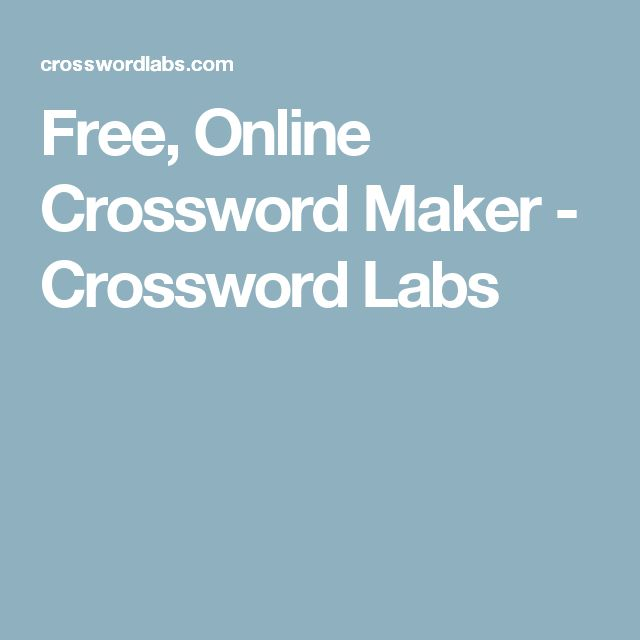 Free, Online Crossword Maker - Crossword Labs