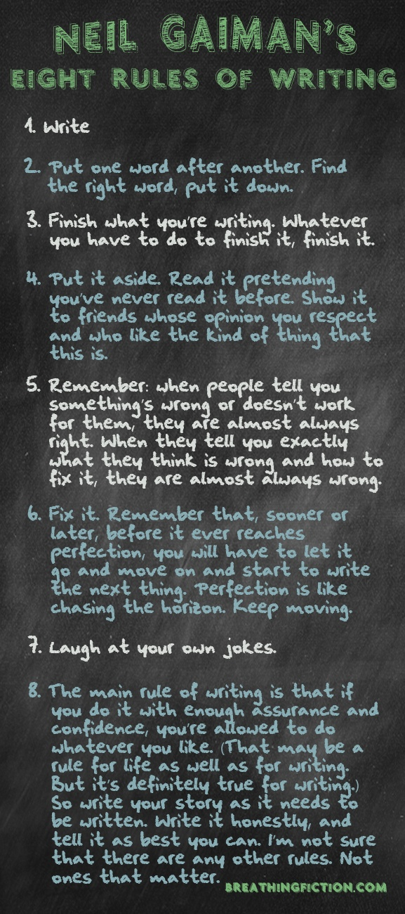 Neil Gaiman's Eight Rules of Writing | Curated by WriteHappy at https://www.writehappylivehealthy.com | Inspirational Quotes | Writing tips | Inspiration | Books | How to Write a Novel | WriteHappy Writing Tips | Novel | Story | Writers Life