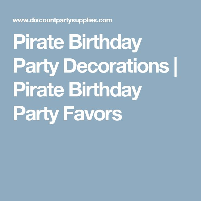 Pirate Birthday Party Decorations | Pirate Birthday Party Favors
