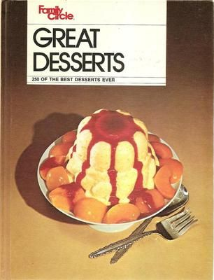 Family Circle's Great Desserts 1974