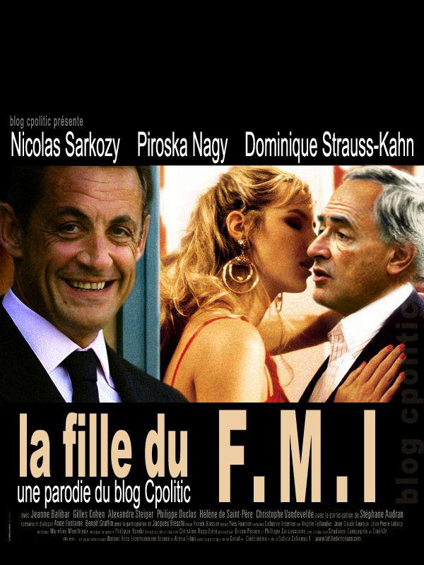 Sarkozy / DSK : La fille du FMI