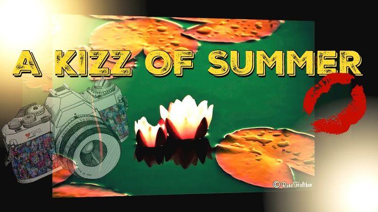 A KIZZ OF SUMMER!