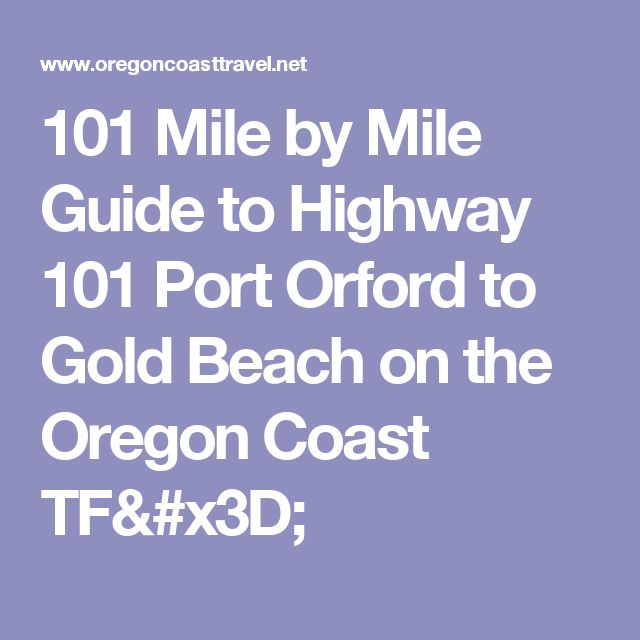101 Mile by Mile Guide to Highway 101 Port Orford to Gold Beach on the Oregon Coast TF=
