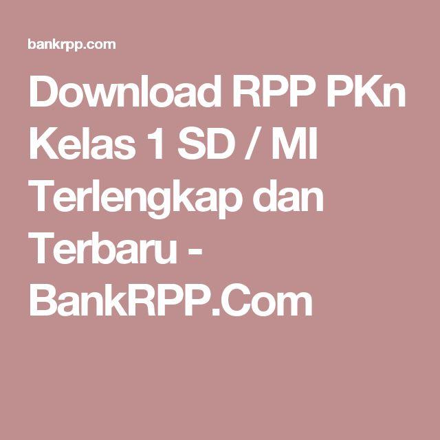 Download RPP PKn Kelas 1 SD / MI Terlengkap dan Terbaru - BankRPP.Com